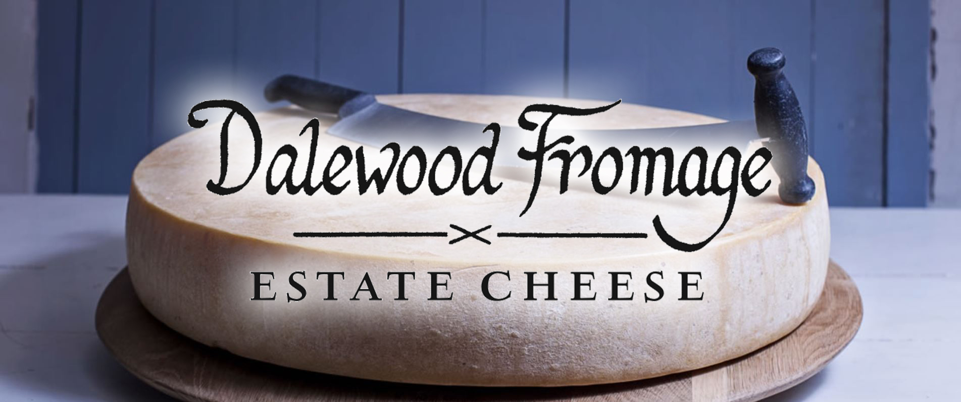 Dalewood Cheese banner